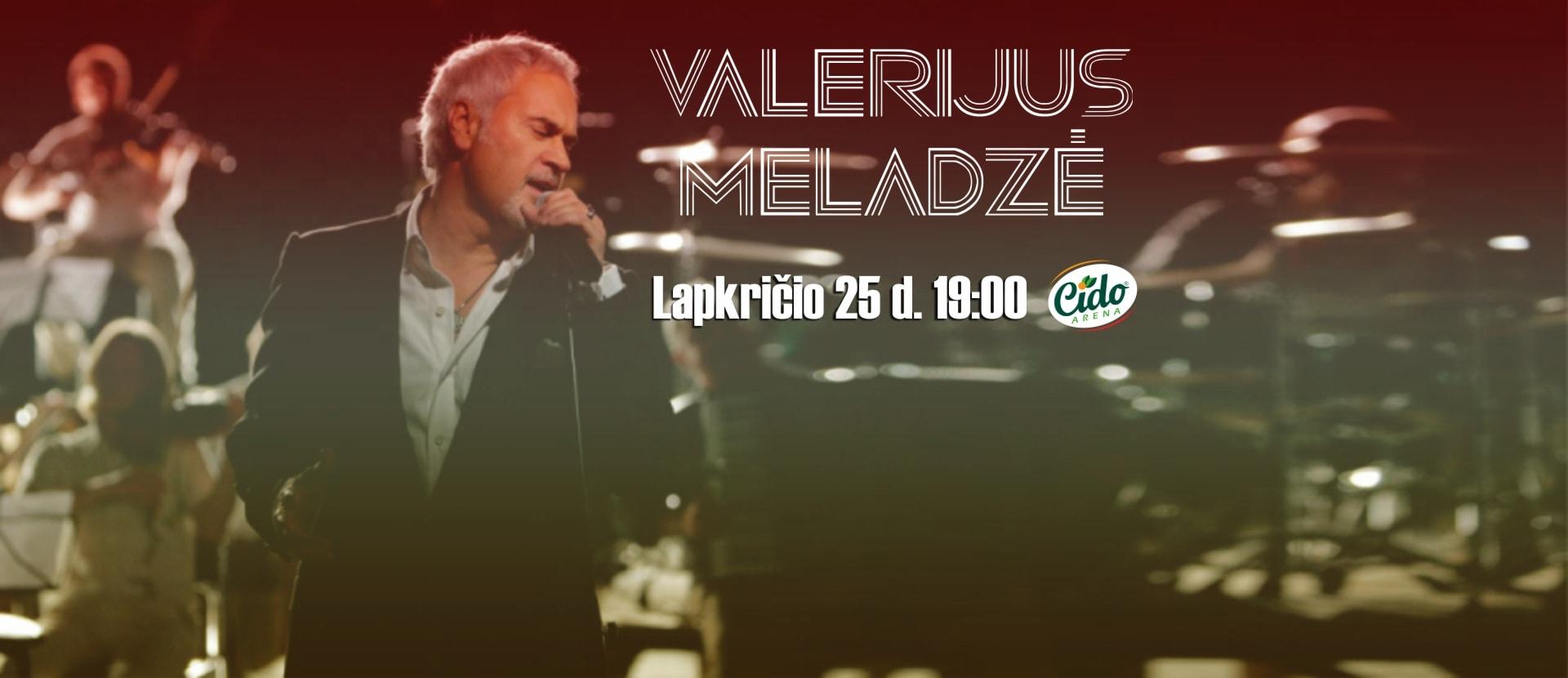 Valery Meladze koncertas