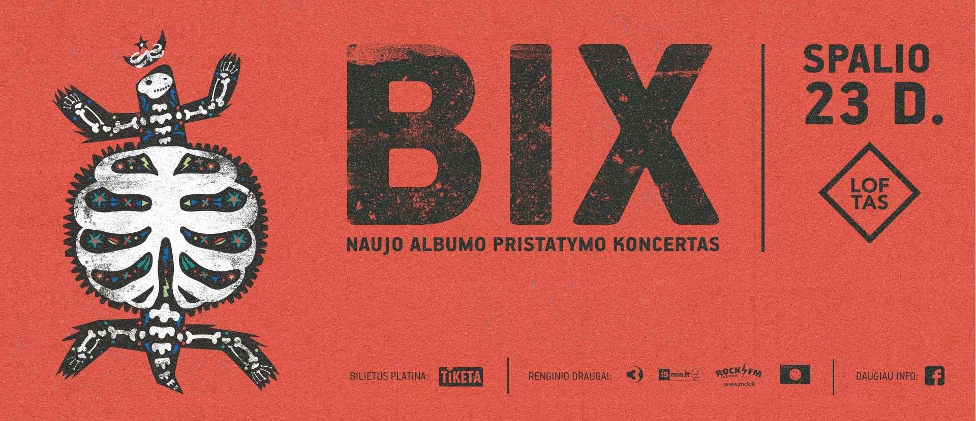 BIX naujo albumo pristatymo koncertas
