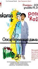 "Eric-Emmanuel Schmitt ""Oskaras ir ponia Rožė"" Rež. Juliana Laikova"