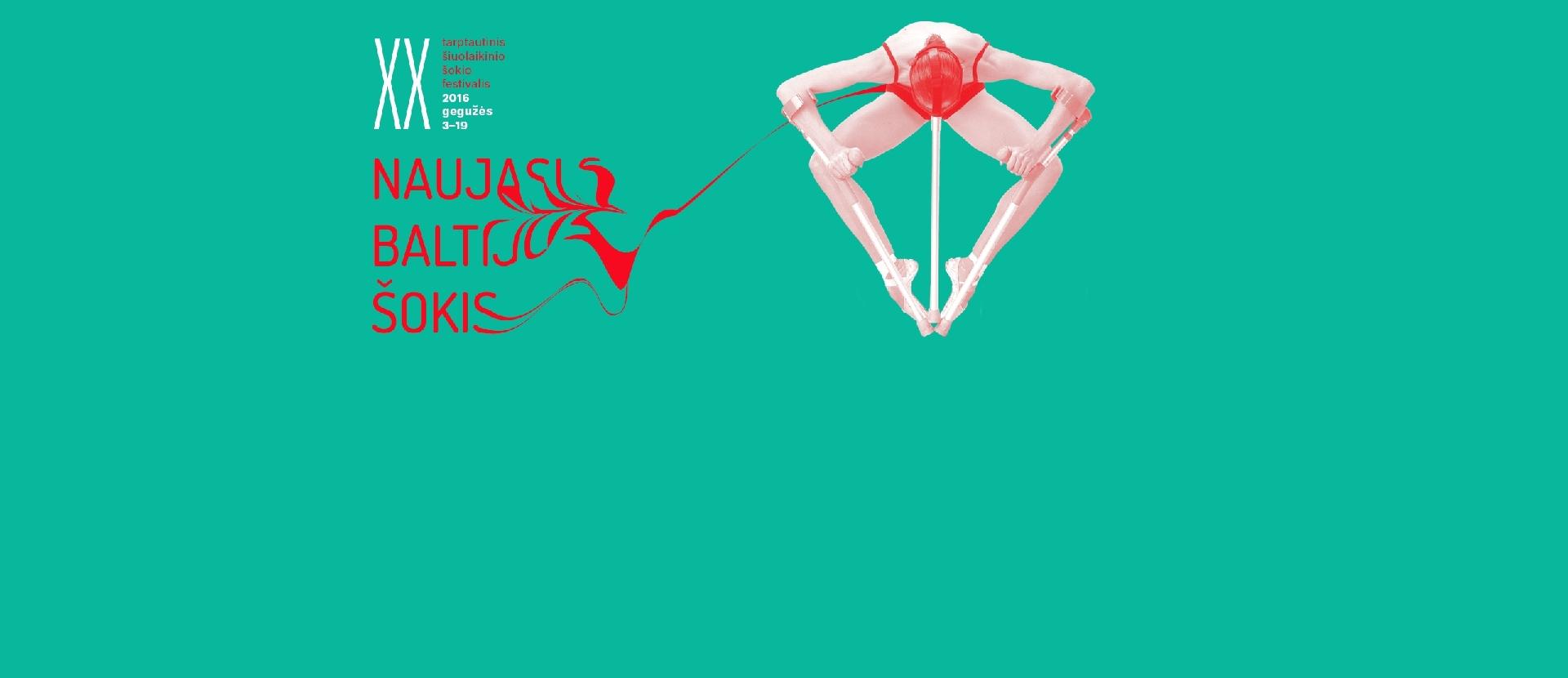 """Tarptautinis šiuolaikinio šokio festivalis """"Naujasis Baltijos šokis `16"""""""