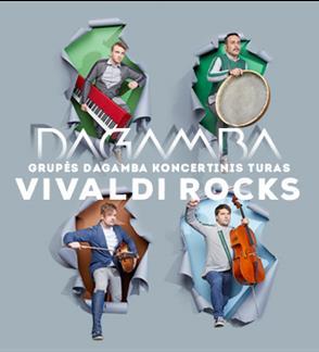 Grupės DAGAMBA koncertinis turas 'VIVALDI ROCKS'
