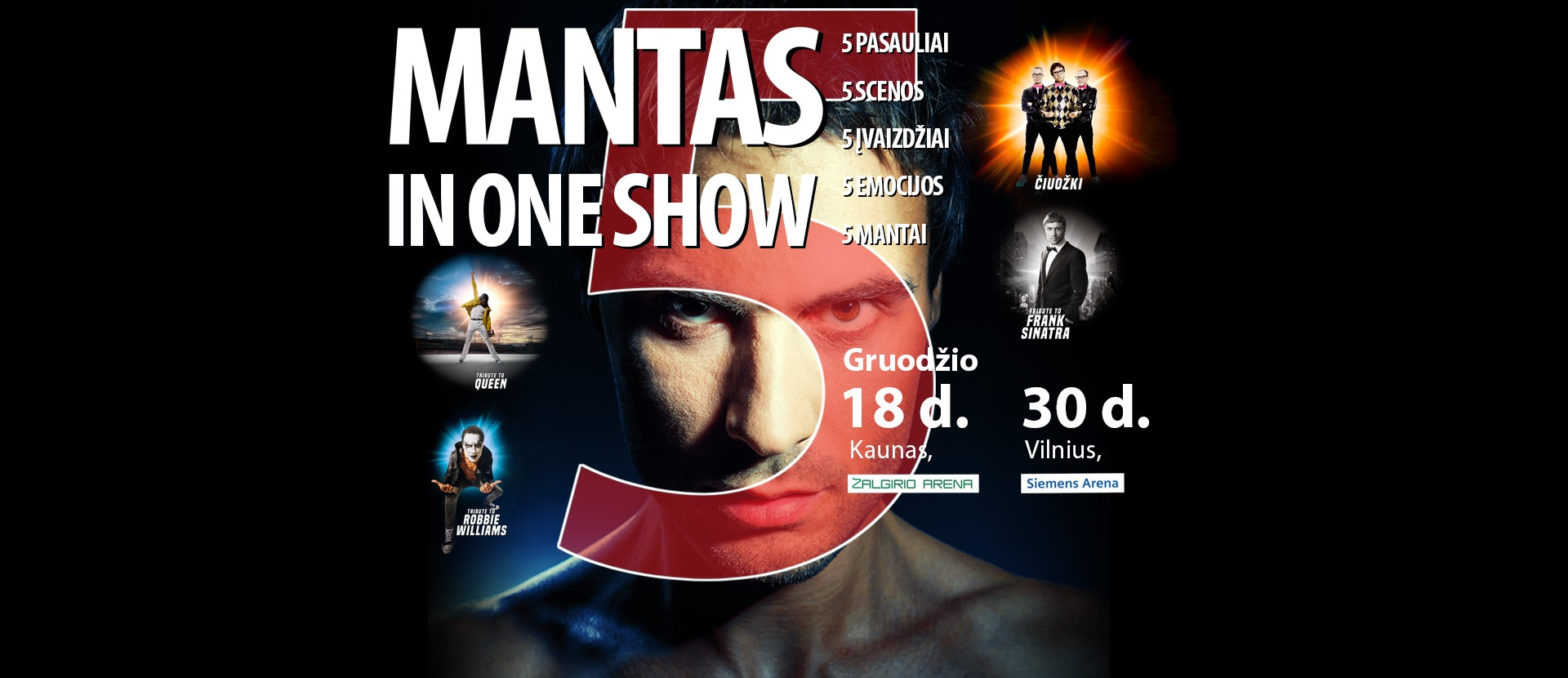 "Mantas ""In One Show"""