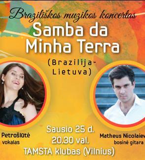 Braziliškos muzikos koncertas Samba da Minha Terra (Brazilija-Lietuva)