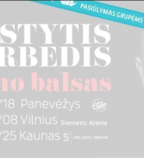Pasiūlymai grupėms: KASTYTIS KERBEDIS | MANO BALSAS