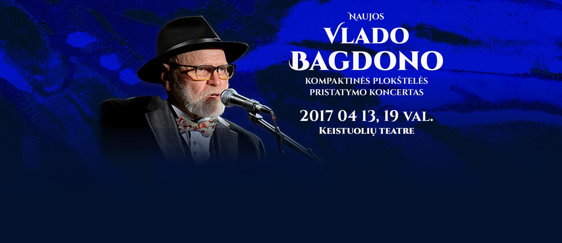 Vlado Bagdono naujo CD pristatymas | Vilnius