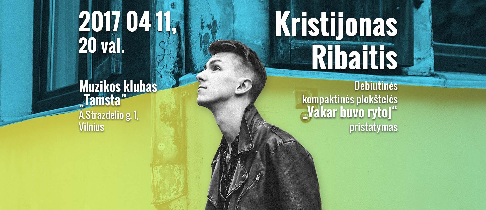 Kristijono Ribaičio debiutinio CD pristatymas | Vilnius