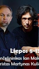 Violončelininkas Ian Maksin ir gitaristas Martynas Kuliavas