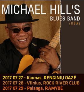 MICHAEL HILL`S BLUES BAND (USA) koncertas