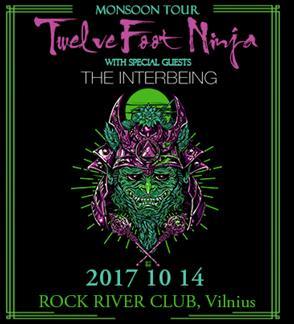 TWELVE FOOT NINJA - Monsoon Tour 2017