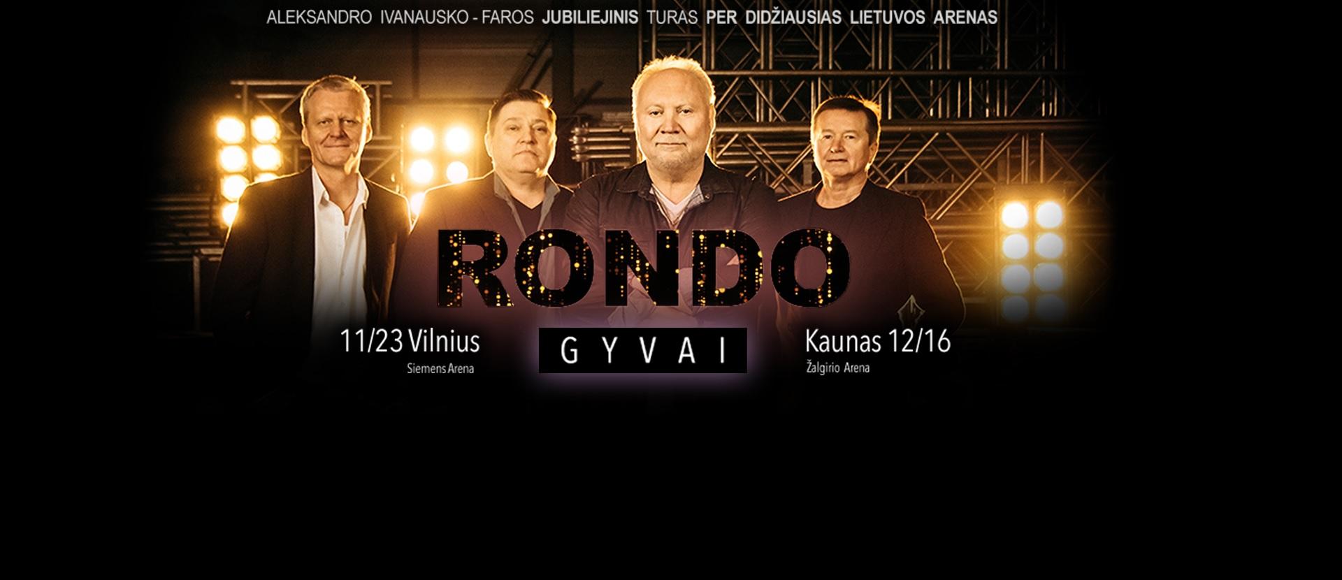 RONDO GYVAI. Aleksandro Ivanausko – Faros jubiliejinis turas per Lietuvą