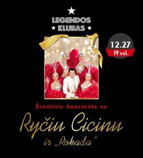 """Pasiūlymai grupėms: Šventinis koncertas su Ryčiu Cicinu ir """"Rokada"""""""