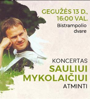 Koncertas Sauliui Mykolaičiui atminti | Bistrampolio dvaras