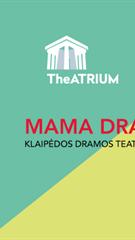 """Mama Drąsa"" / Klaipėdos dramos teatras / II tarptautinis teatro festivalis ""TheATRIUM"""