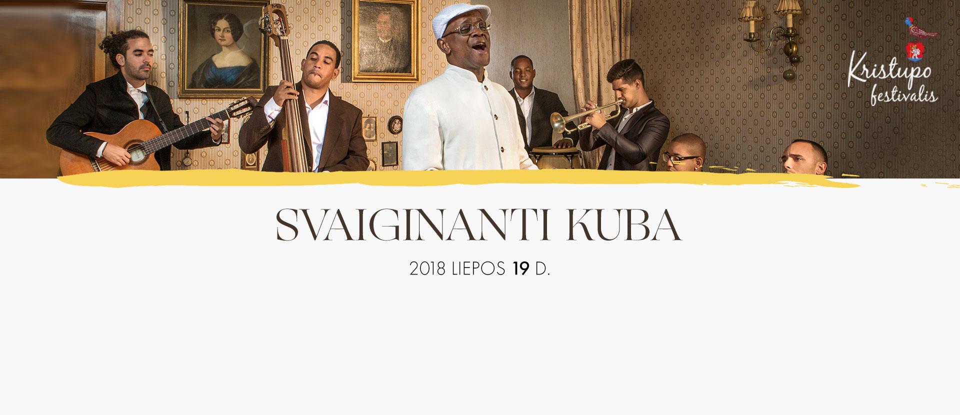 Kristupo festivalis: SVAIGINANTI KUBA Latin Grammy laureatai