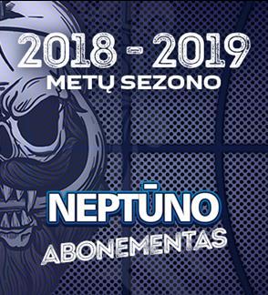 """Klaipėdos """"Neptūno"""" sezoniniai abonementai 2018 / 2019 m."""