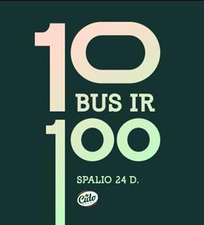 """""""10 bus ir 100"""" – CIDO arenos gimtadienis"""