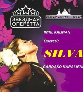 """""""Silva"""" I.Kalman operetė. Peterburgo Muzikinis teatras """"Peterburgo operetė"""""""