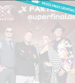 """Pasiūlymai grupėms: Muzikinio projekto """"X Faktorius"""" superfinalas"""