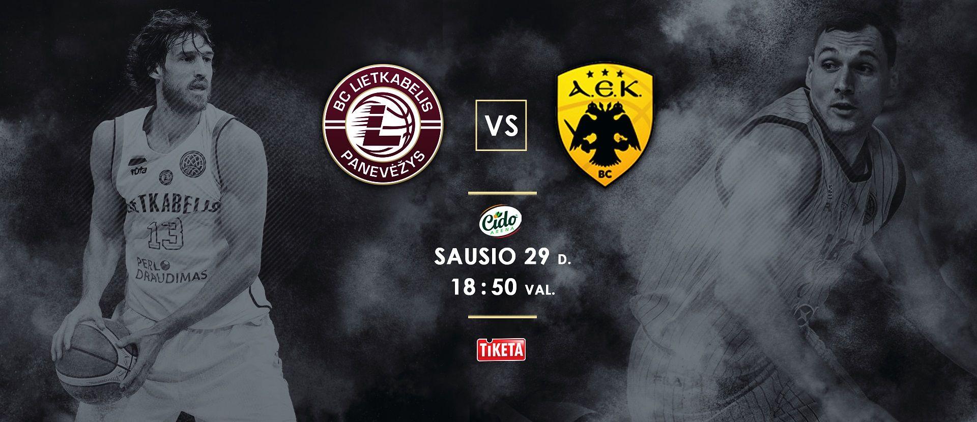 """Fiba čempionų lygos rungtynės: Panevėžio """"Lietkabelis"""" - AEK Athens"""