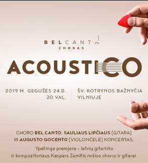 ACOUSTICO. Choro Bel Canto pavasario koncertas
