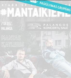 Pasiūlymai grupėms. Manto Stonkaus ir Manto Katlerio stand-up šou #MantaiKieme atkeliauja prie jūros!