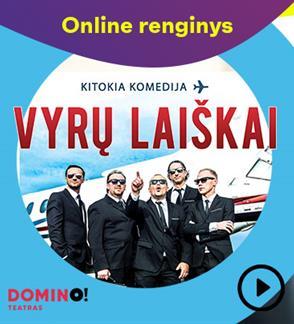 Online: DOMINO teatro spektaklis VYRŲ LAIŠKAI