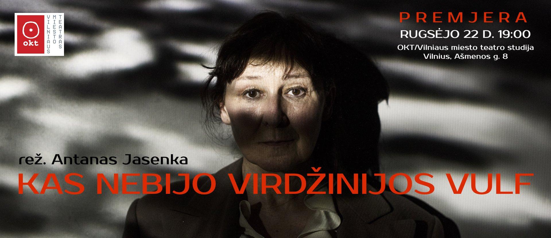 """PREMJERA! OKT / Vilniaus miesto teatras: """"Kas nebijo Virdžinijos Vulf"""" (rež. Antanas Jasenka)"""