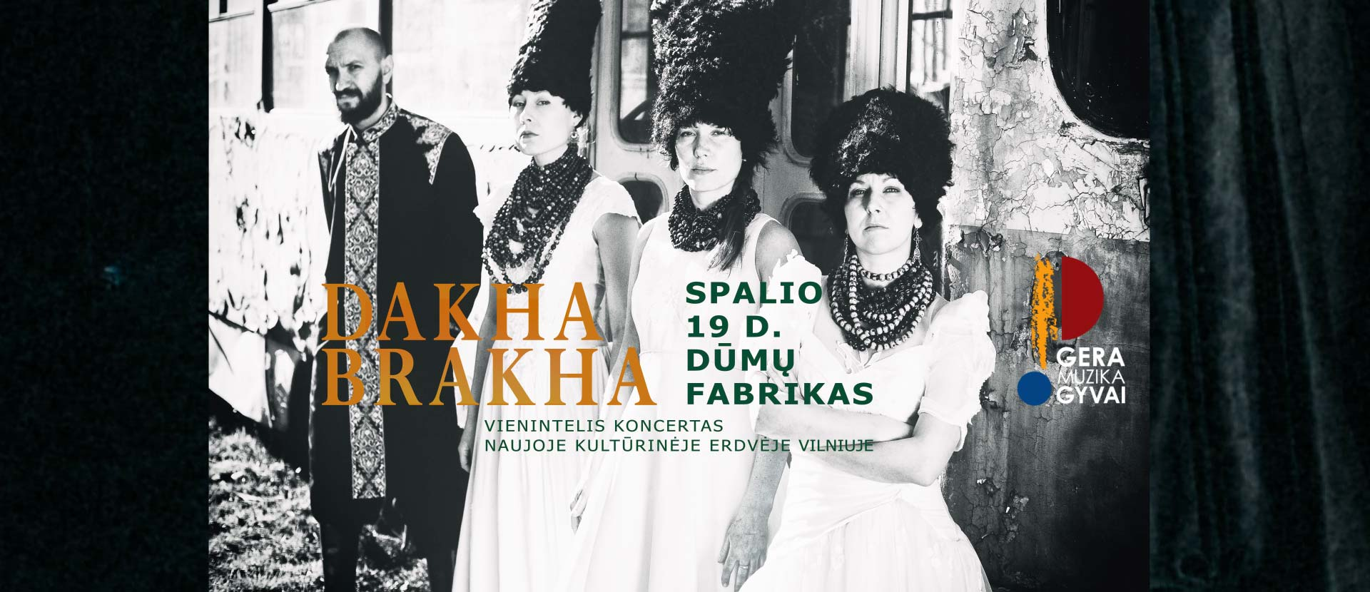 "KONCERTAS ""DAKHABRAKHA"" (Ukraina)"